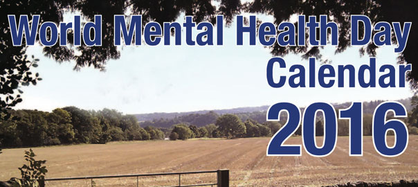 World Mental Health Day Aim Calendar 2016
